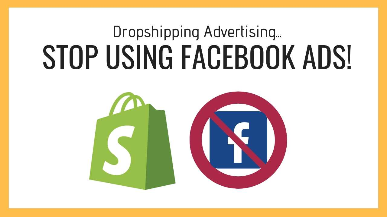 dropshipping advertising stop using facebook ads