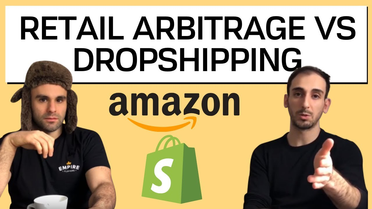 Retail Arbitrage vs Dropshipping