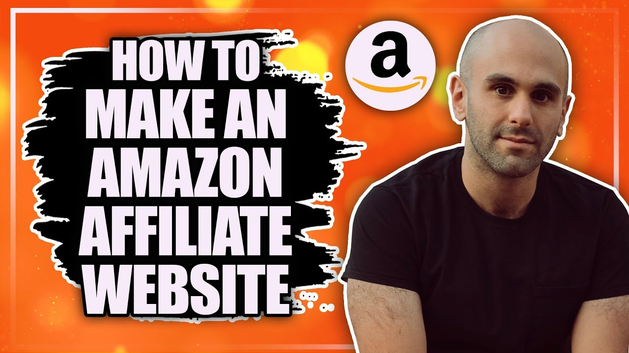 How to Make an Amazon Affiliate Website